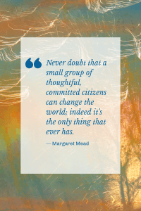 change the world Margaret Mead