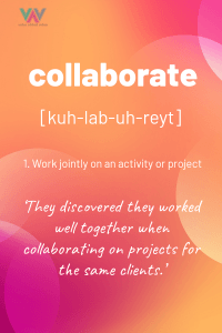 definition of collaborate