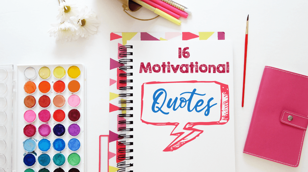 16 Motivational Quotes For Entrepreneurs (Free To Share)