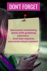 successful marketing needs awesome visual content