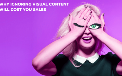 Why Ignoring Visual Content Will Cost You Sales